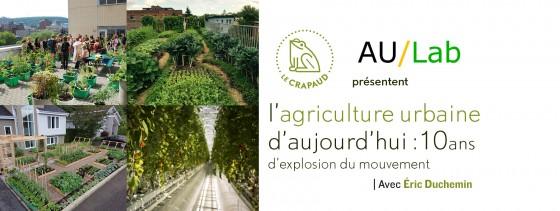 Midi-conférence : L'agriculture urbaine aujourd'hui :10 ans d'explosion du mouvement