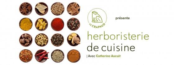 Herboristerie de cuisine : les ressources cachées de notre garde-manger